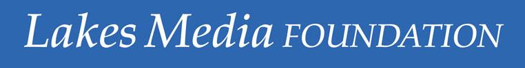 Lakes Media Foundation